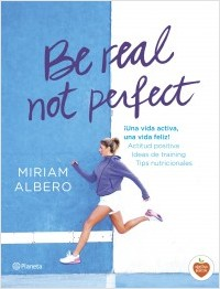 portada_be-real-not-perfect_miriam-albero_201507301227
