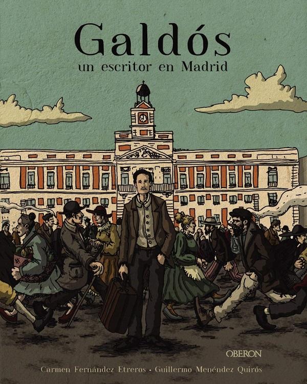 Galdós un escritor en Madrid