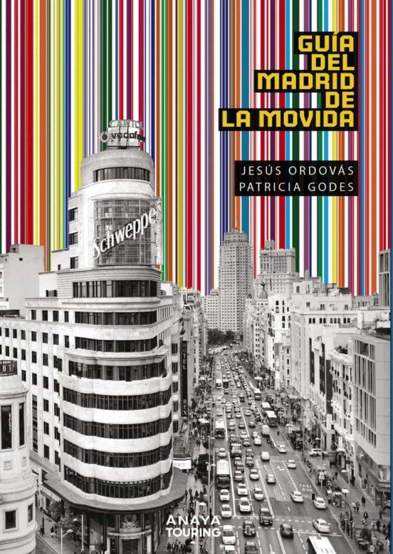Guia del Madrid de la Movida